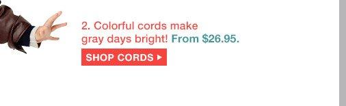 SHOP CORDS