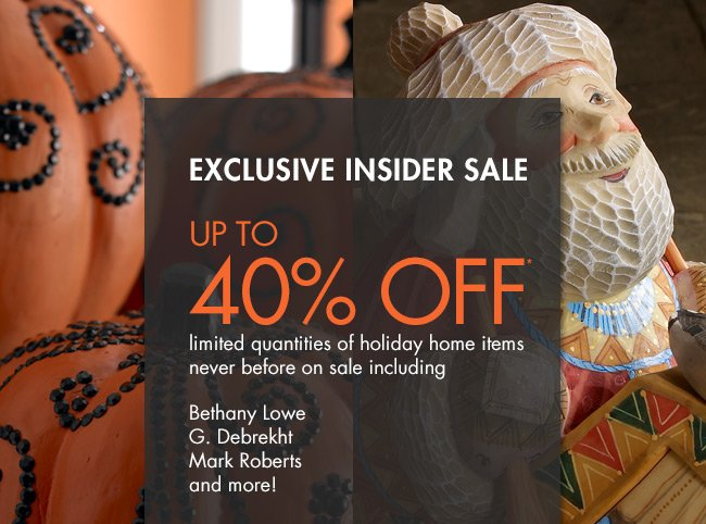 Exclusive Insider Holiday Sale