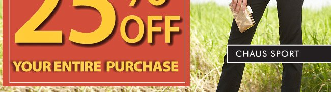 Save 25% off your enitre purchase