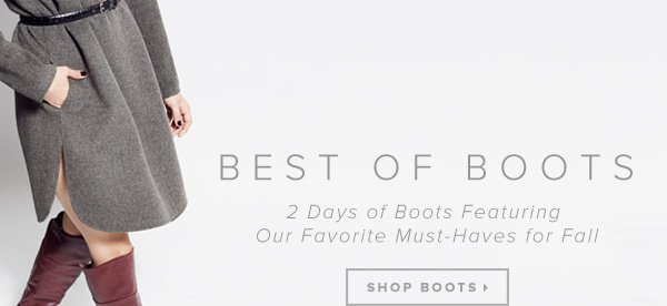 Best of Boots 2 Days of Boots Featuring Our Favorite Must-Haves for Fall - - Shop Boots