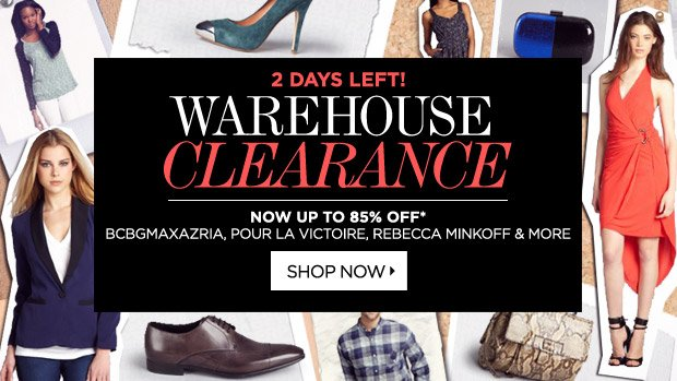 Warehouse Sale Ends in Two Days