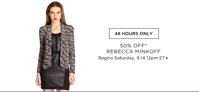 50% Off* Rebecca Minkoff....Shop Now
