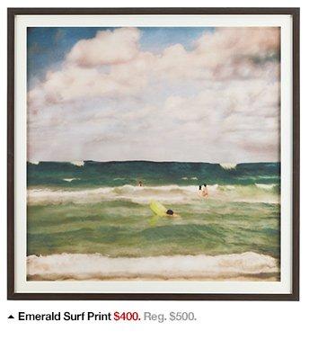 Emerald Surf Print $400. Reg. $500.