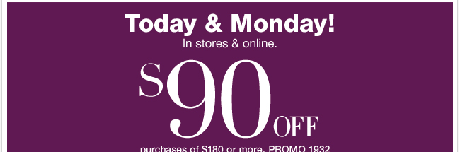 Save $90 in stores or online with your new coupon!