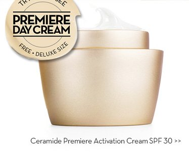 TRY IT AND SEE. PREMIERE DAY CREAM. FREE. DELUXE SIZE.