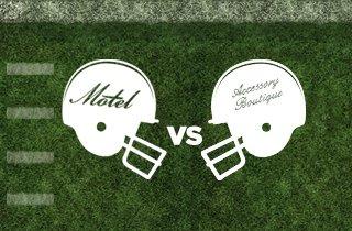 Motel VS. Accessory Boutique