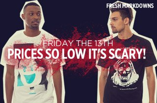 Friday The 13th: Prices So Low It's Scary!