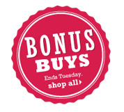Bonus Buys. Ends Tuesday. Shop all