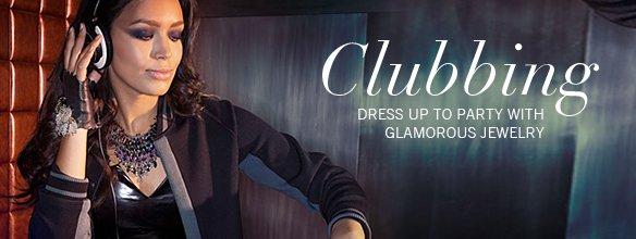 Clubbing with glamorous jewelry