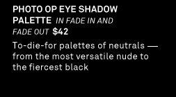 Photo Op Eye Shadow Palette