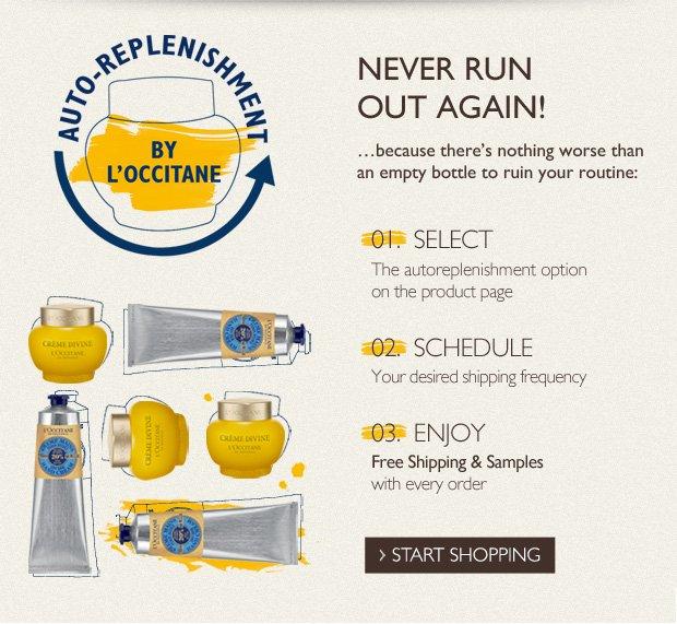 Never Run Out Again! Auto-Replenishment by L'OCCITANE