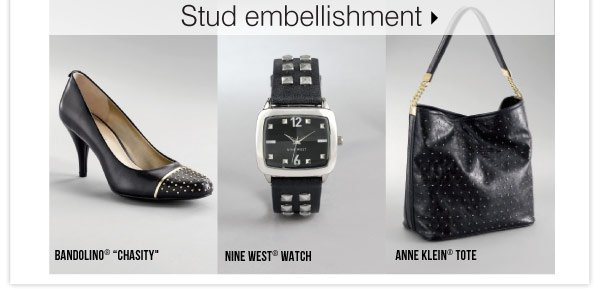 Stud embellishment Bandolino® Chasity Nine West® watch Anne Klein® tote