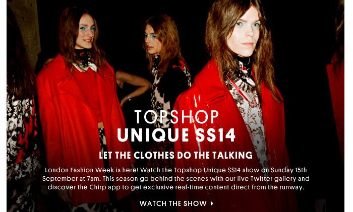 Topshop Unique SS14 - Watch the show