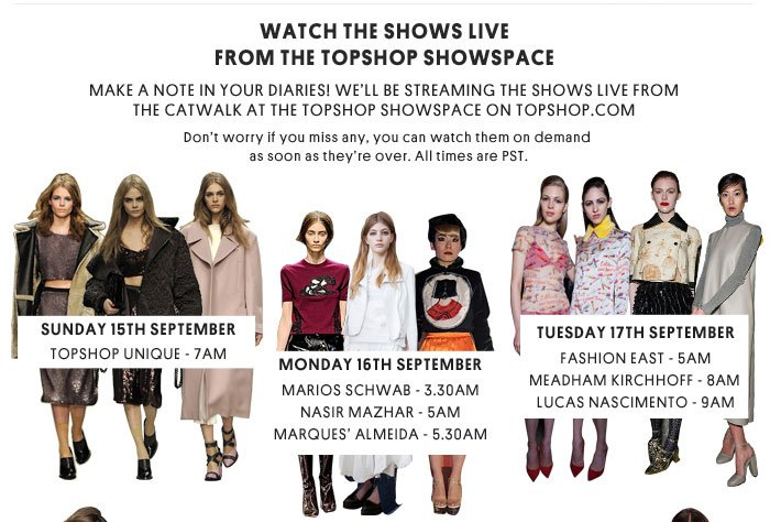 Watch the shows live from the Topshop showspace