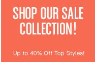 SHOP OUR SALE COLLECTION