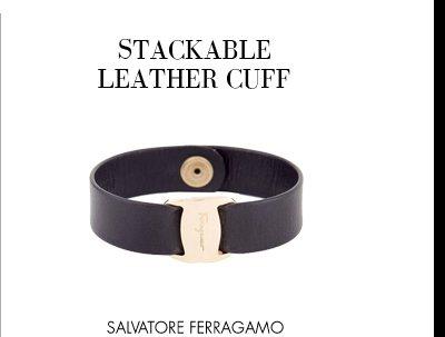 STACKABLE LEATHER CUFF - SALVATORE FERRAGAMO