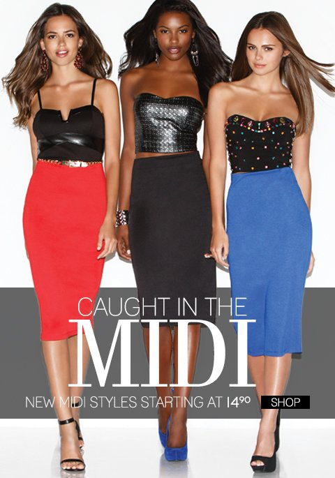 Shop New Midi Skirts in stores and online!