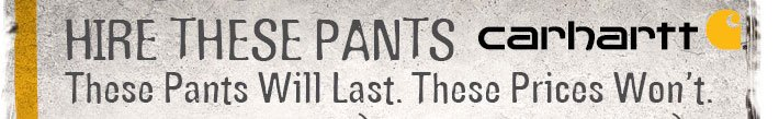 Hire These Pants - Thes Pants Will Last. These Prices Won't.