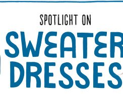 SPOTLIGHT ON SWEATER DRESSES