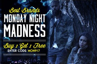Monday Night Madness BOGO. Click to Buy.