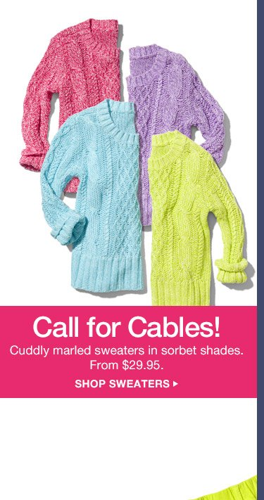 Call for Cables! | SHOP SWEATERS