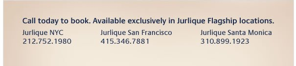 Book today at a Jurlique Flagship location.