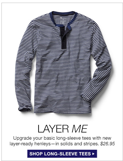 LAYER ME | SHOP LONG-SLEEVE TEES