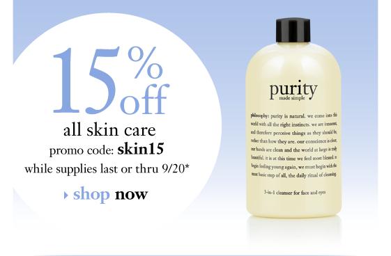 15% off all skin care while supplies last thru 9/2 promo code: xxxxx