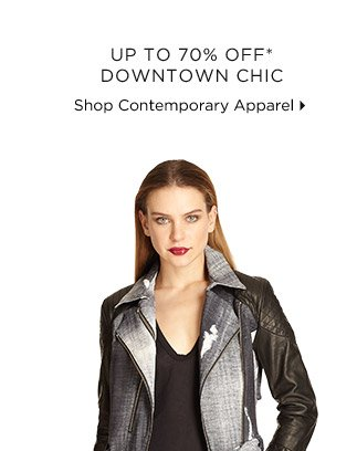 Up To 70% Off* Downtown Chic