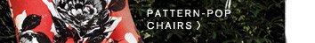 Pattern-pop chairs.