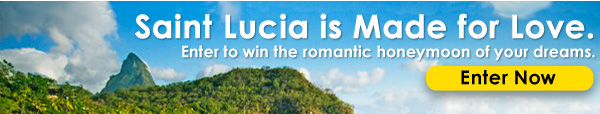 Saint Lucia is Made for Love. Enter to win the romantic honeymoon of your dreams - Enter Now