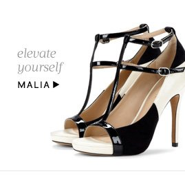 Elevate yourself. Shop Malia