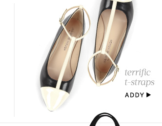 Terrific t-straps. Shop Addy
