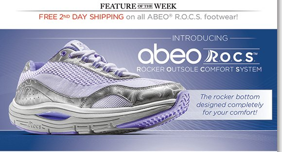 NEW Feature of the Week: Step out in the comfort of the NEW ABEO R.O.C.S. collection featuring the Rocker Outsole Comfort System and enjoy FREE 2nd Day Shipping. Shop now to find the best selection at The Walking Company.