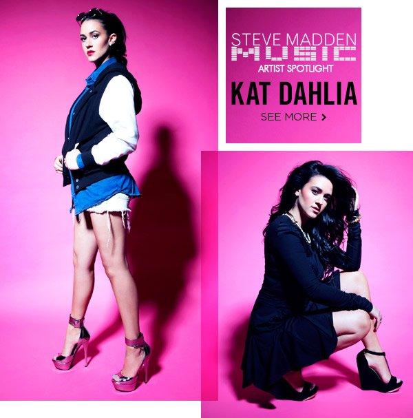 Steve Madden Music: Kat Dahlia