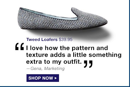 Tweed Loafers | SHOP NOW