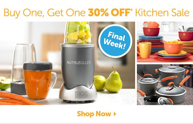 Buy One Get One 30% OFF* Kitchen Sale - Final Week - Shop Now