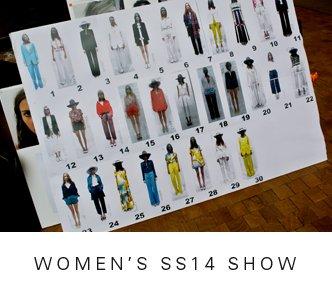 WOMEN'S SS14 SHOW