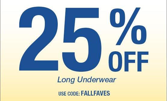 25% OFF Long Underwear Use Code: FALLFAVES
