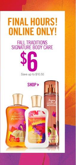 Fall Traditions Signature Body Care – $6