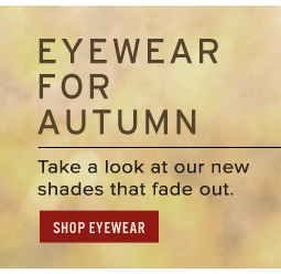 Eyewear for Autumn