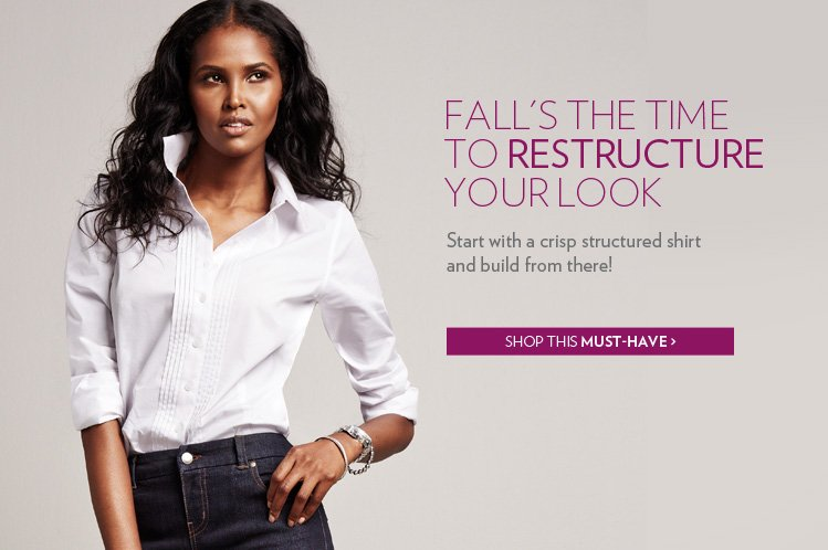 Start with a crisp structured shirt and build from there!
