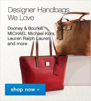 Designer Handbags We Love. Shop now.