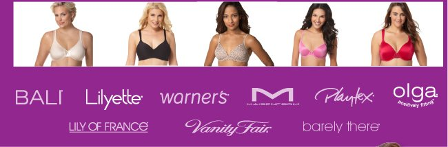 Bali, Lilyette, Warners, Maidenform, Playtex, Olga, Lily of France, Vanity Fair, Barely There