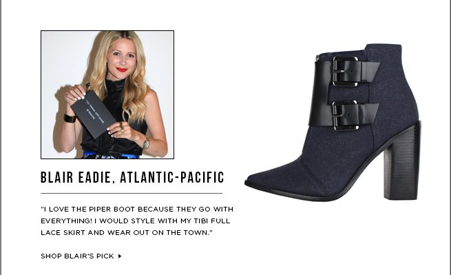 Blair Eadie's Must-Have: Piper Boot >