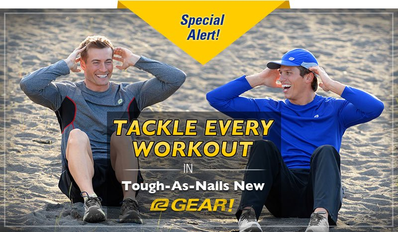 Tackle Every Workout in Touch-as-Nails New R-Gear!