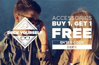 Deck Yourself: Accessories Buy 1, Get 1 Free