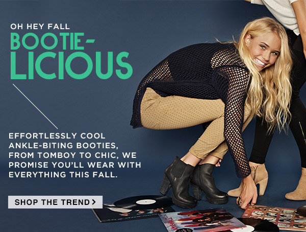 Oh Hey Fall! Shop the Bootie-Licious Trend!