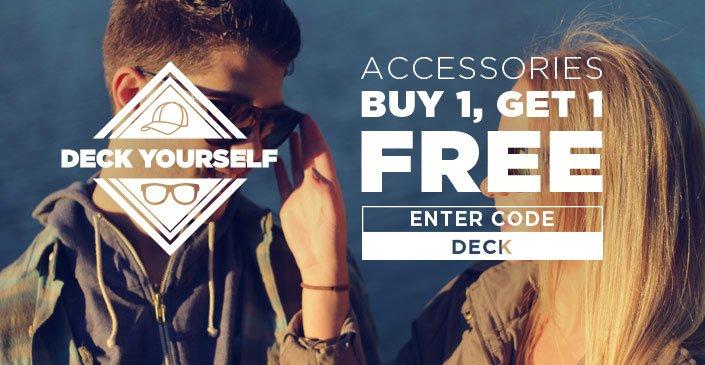 Deck Yourself: Accessories Buy 1, Get 1 Free