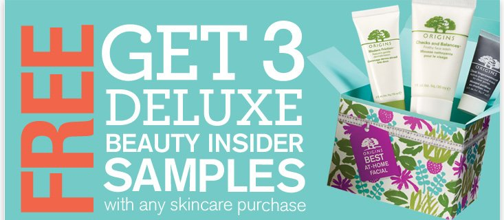 FREE Get 3 deluxe beauty insider samples with any skincare purchase